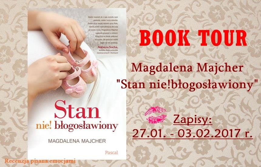 """BOOK TOUR """"Stan nie!błogosławiony"""""""