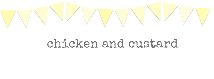 Chicken and Custard