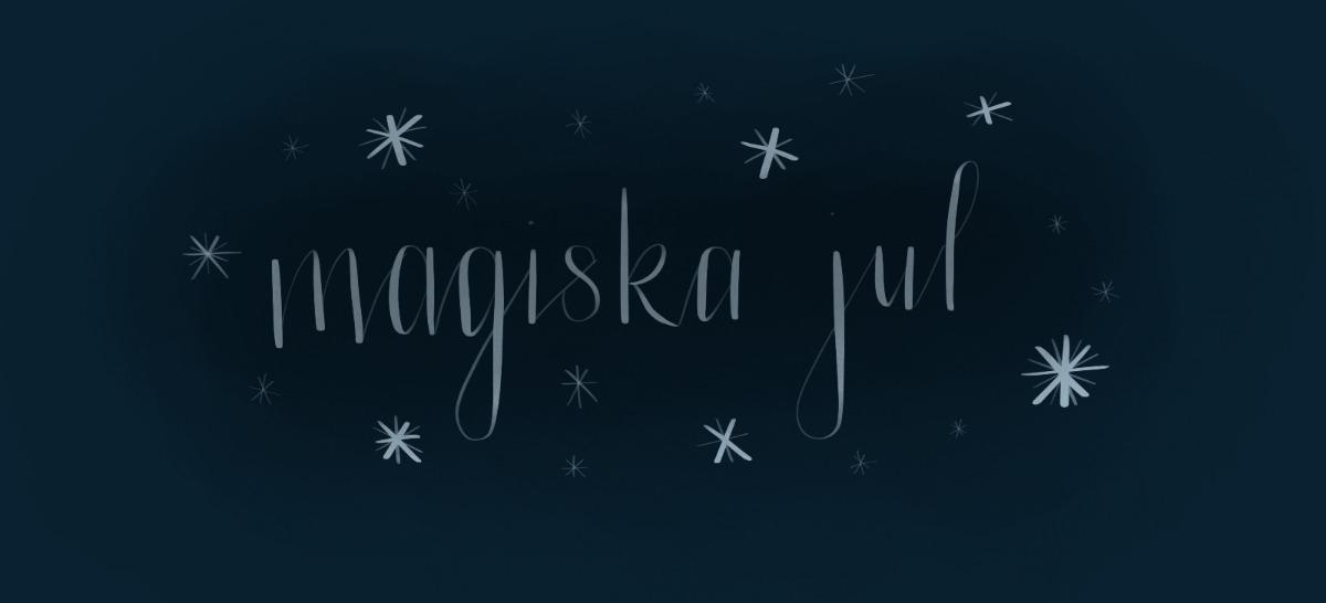 Min magiska jul!