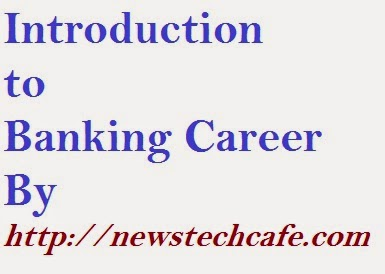 Introduction to Banking Career | Bank PO,Clerk,Specialist Officer Work Detail