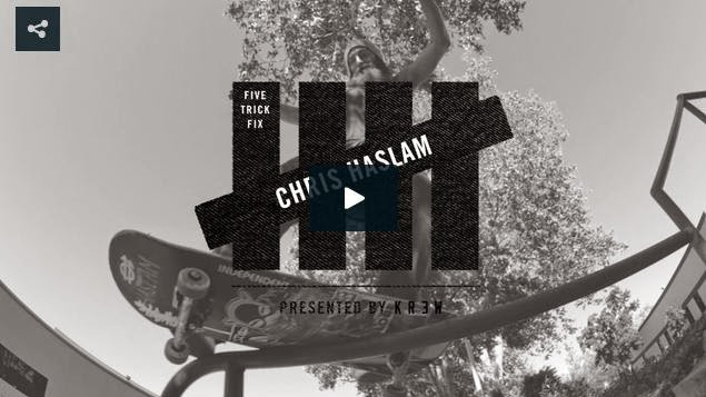 http://skateboarding.transworld.net/videos/5-trick-fix-presented-kr3w-chris-haslam/