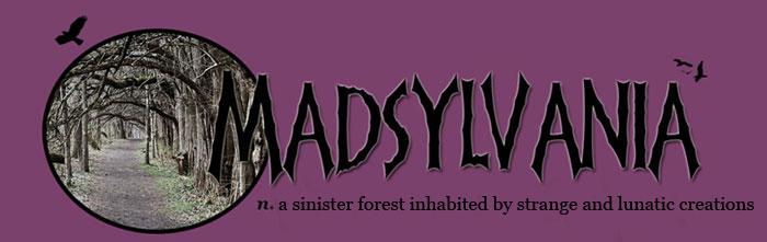 Madsylvania