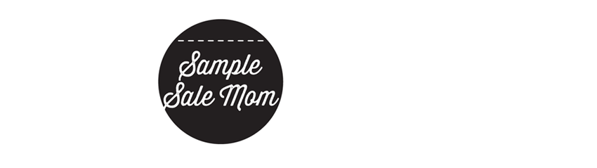 Sample Sale Mom Blog