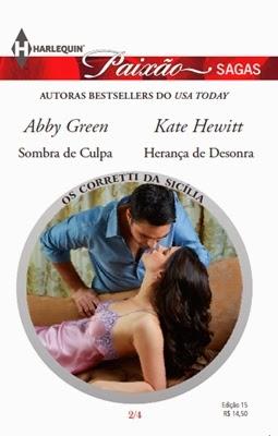 Os Corretti da Sicília 2/4 - Abby Green e Kate Hewitt