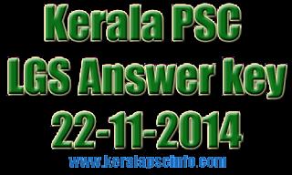 Download Kerala PSC Last Grade Servant Answer key. Kerala PSC LGS Exam held on today (22 Nov 2014). Kerala PSC  Today conducting Last Grade Examination in Kottayam and Malappuram., Download Kerala PSC Last Grade Servant Answer key 2014, Download PSC LGS  Answer key 22-11-2014, Last Grade Servant Answer key Kottayam and Malappuram, Kerala PSC Last Grade Servant Solved paper 22/11/2014