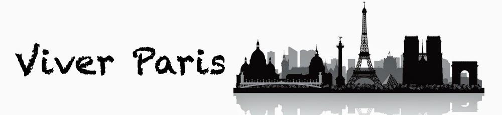 Viver Paris - As Melhores Dicas de Paris