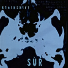 SÙR: Brainshift