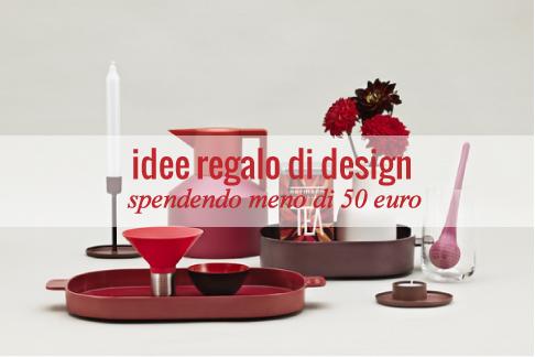 Regali di natale oggetti di design sotto i 50 euro blog for Oggetti in regalo