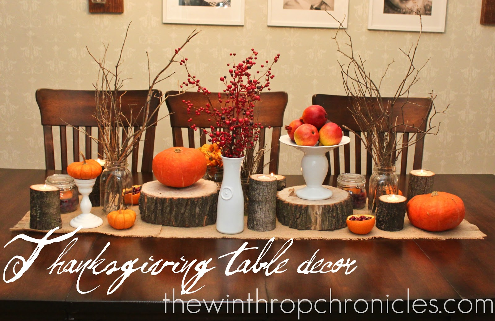 the winthrop chronicles: thanksgiving table decor