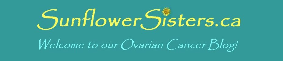 SunflowerSisters Ovarian Cancer Blog