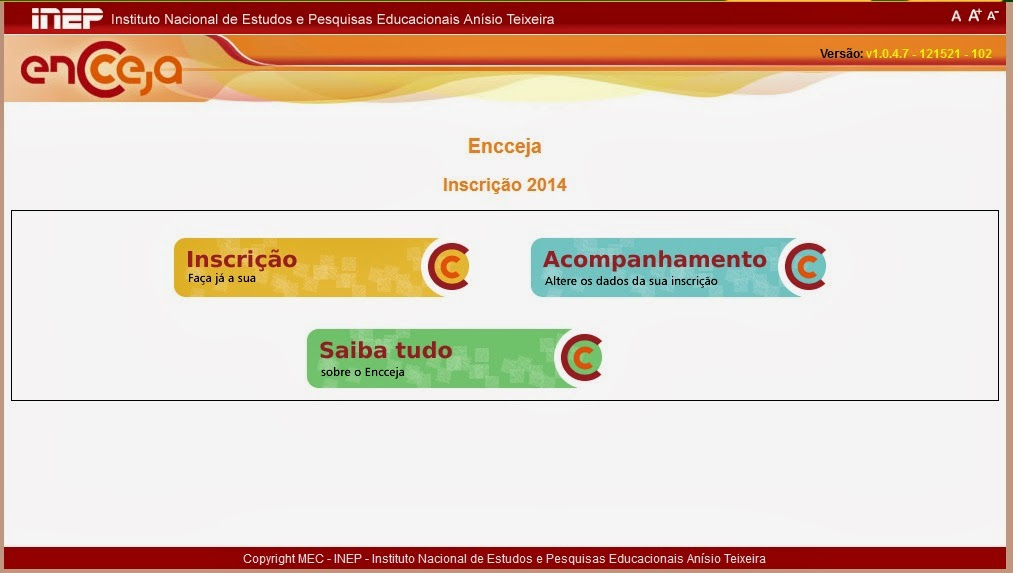 http://sistemasencceja3.inep.gov.br/inscricaoEncceja/
