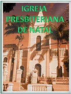 IGREJA PRESBITERIANA DE NATAL