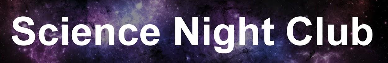 Science Night Club