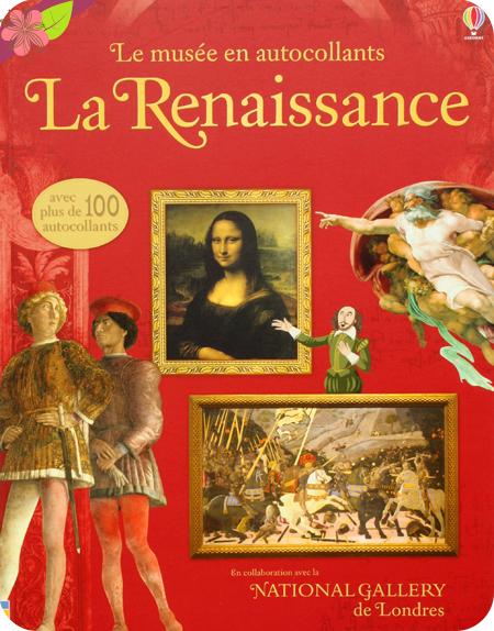Le musée en autocollants : La Renaissance - éditions Usborne