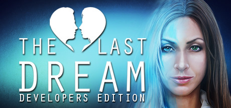 The Last Dream Developer's Edition PC Game Free Download