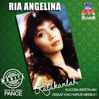 Ria Angelina - Katakanlah (Album 1996)