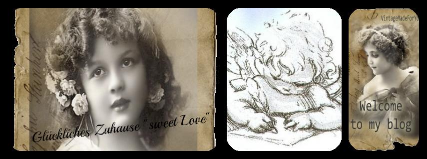 """Glückliches Zuhause """"Sweet Love"""""""