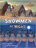 http://www.amazon.com/Snowmen-at-Night-Caralyn-Buehner/dp/0803725507