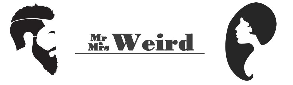 Mr. and Mrs. Weird