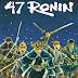 Quadrinho da Vez: 47 Ronin