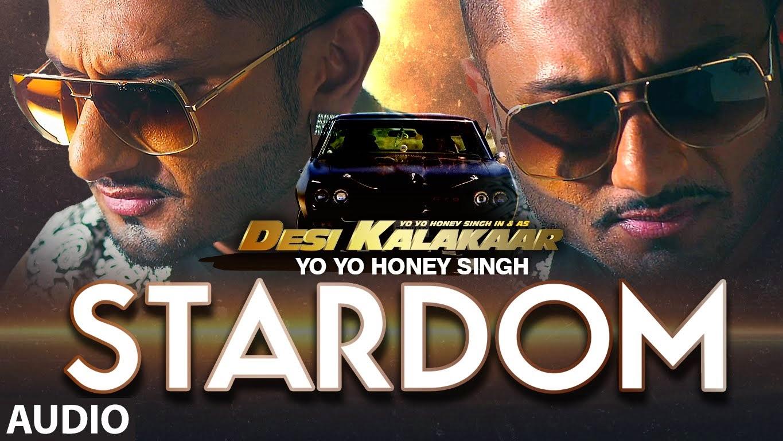 **Stardom** Song Lyrics From Desi Kalakaar Album