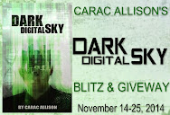 Carac Allison's DARK DIGITAL SKY Spotlight  & Giveaway