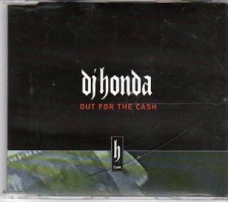 DJ Honda – Out For The Cash (CDM) (1996) (320 kbps)