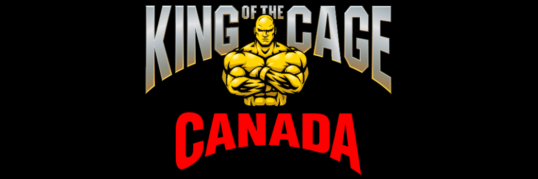 King Of The Cage Canada