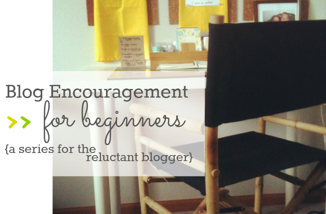 blog encouragement for beginners