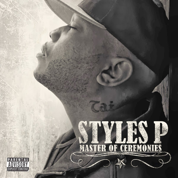 Styles P - Master of Ceremonies  Cover