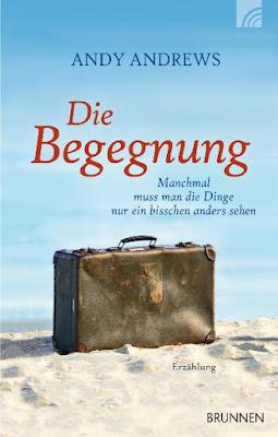 Cover vom Buch Die Begegnung von Andy Andrews