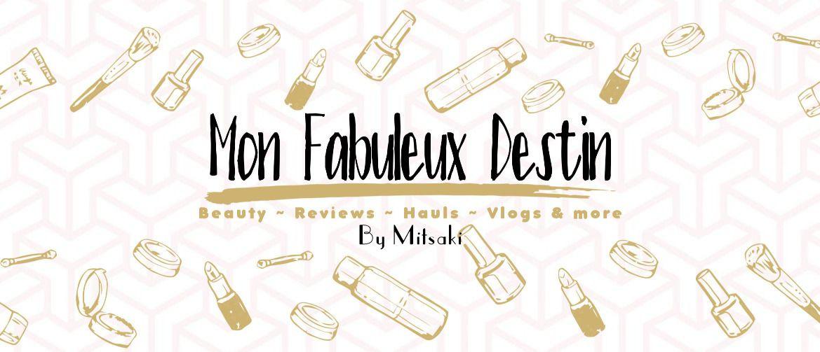♡ Mon Fabuleux Destin ♡