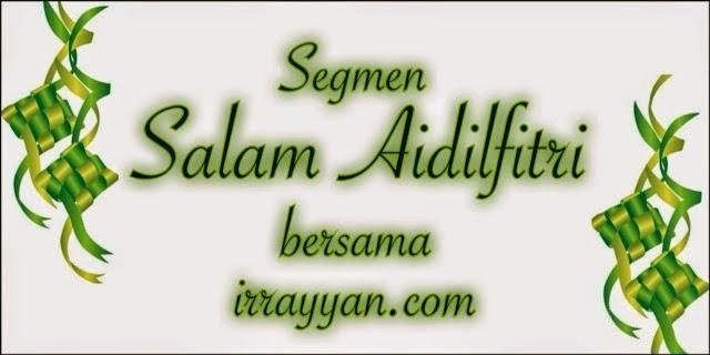 Segmen, Salam, Aidilfitri, arzmoha.com, irrayyan.com
