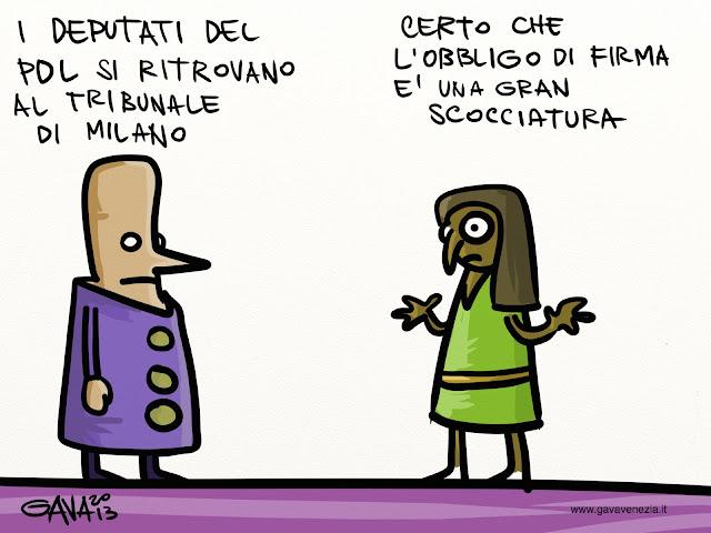 deputati pdl tribunale obbligo firma seccatura berlusconi uveite ghedini Gava gavavenezia satira vignette caricature ridere pensare