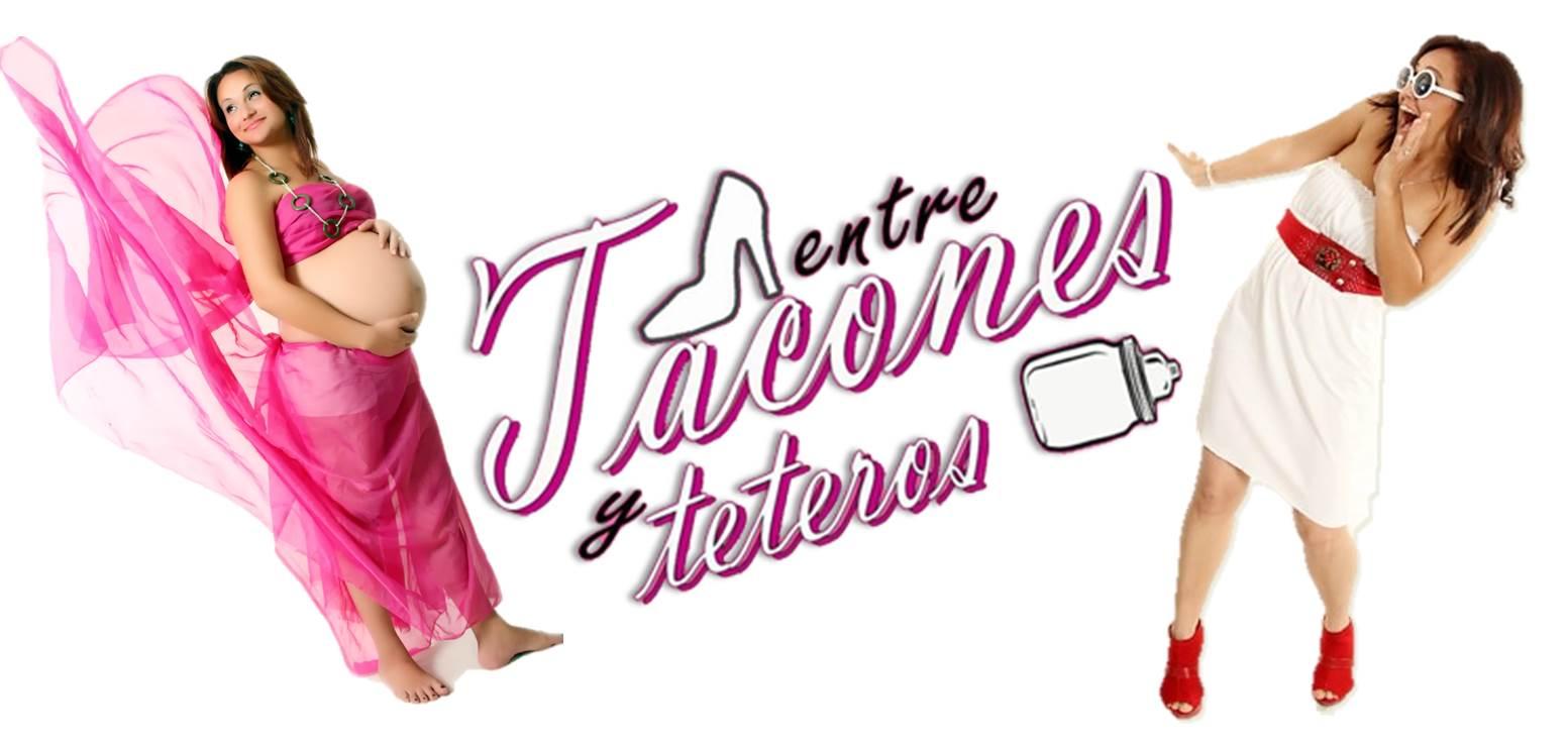 Entre Tacones y Teteros