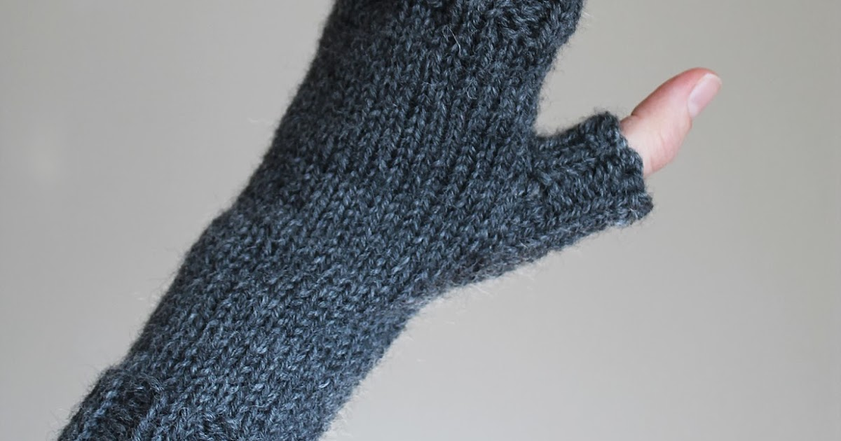 Fingerless Gloves Knitting Pattern Beginner : The Craft Patch: Knitted Fingerless Gloves