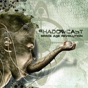 Shadowcast - Space Age Revolution