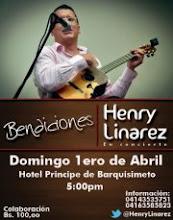 """""""BENDICIONES""""... HENRY LINÁREZ: En Concierto"""