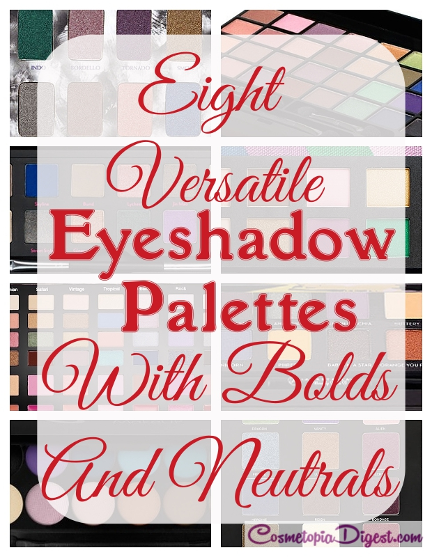 Eight travel-friendly eyeshadow palettes with bolds and neutrals for Summer