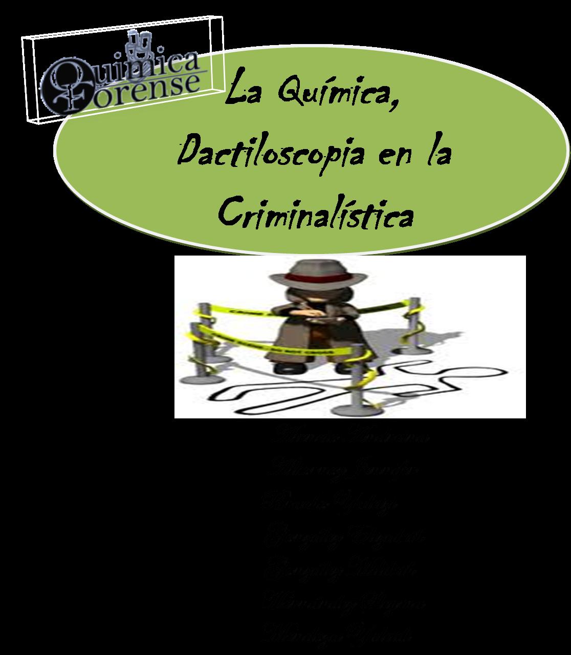 La qu mica dactiloscopia en la criminal stica la qu mica for La quimica de la cocina