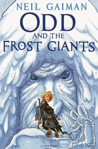 Odd and the Frost Giants (published in 2008) - Written by Neil Gaiman
