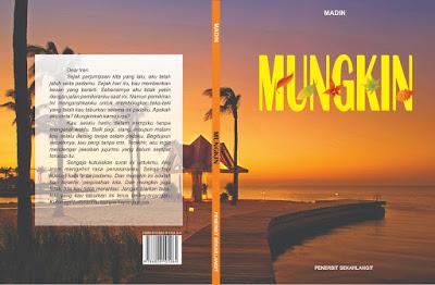 """Novel """"MUNGKIN"""""""
