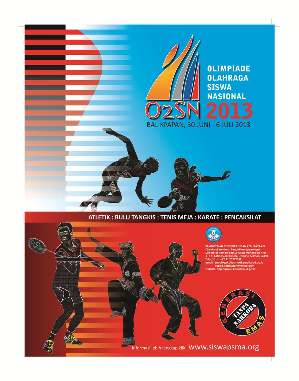 telah menerbitkan panduan untuk pelaksanaan OSN, O2SN,FLS2N dan OPSI