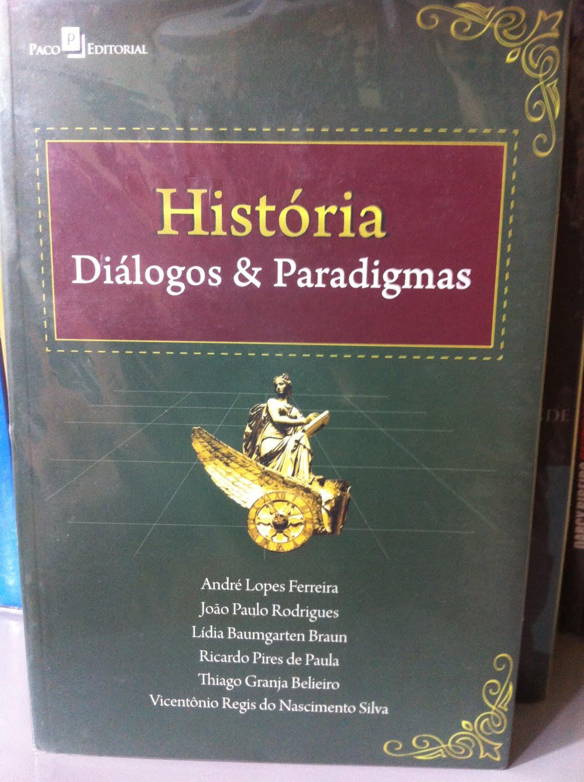 HISTÓRIA - DIÁLOGOS E PARADIGMAS