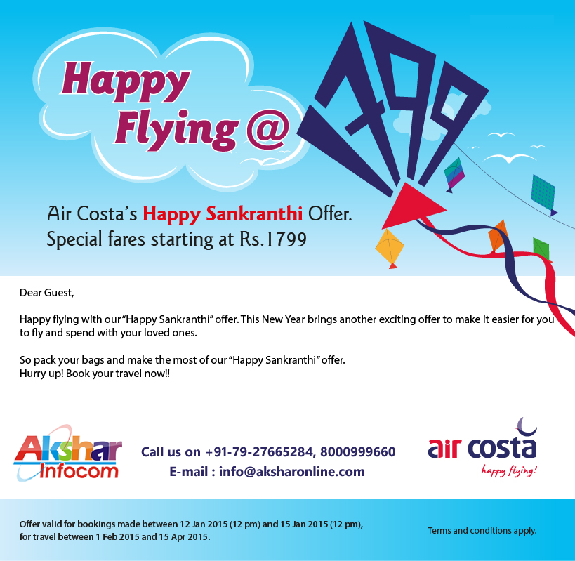 Happy Flying @ Aircosta's Happy Sankranthi Offer!!!  - Cheap Domestic and international Air Ticket Booking, Aircosta Fare Starting From Rs.1799/- 079-27665284, 8000999660
