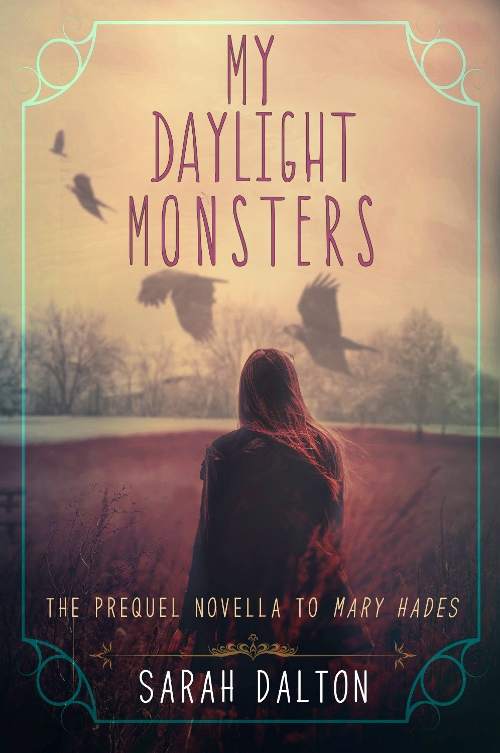 My Daylight Monsters by Sarah Dalton book cover