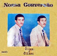 Elias e Elizeu - Nossa Convers�o