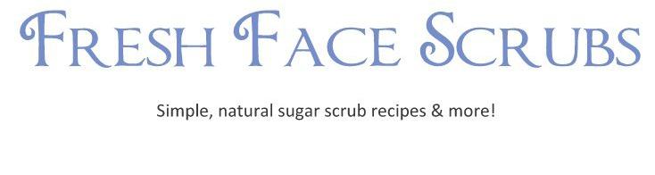 Fresh Face Scrubs