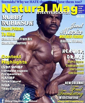 "OBBY ROBINSON ON THE COVER OF NATURAL MAG INTERNATIONAL,  AUGUST 2013 - ARTICLE ""FROM PRINCE TO KING"" ▶ www.robbyrobinson.net"
