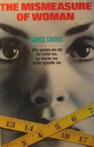 The Mismeasure of Woman by Carol Travis